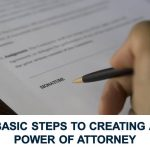 Basic Steps to Creating a Power of Attorney